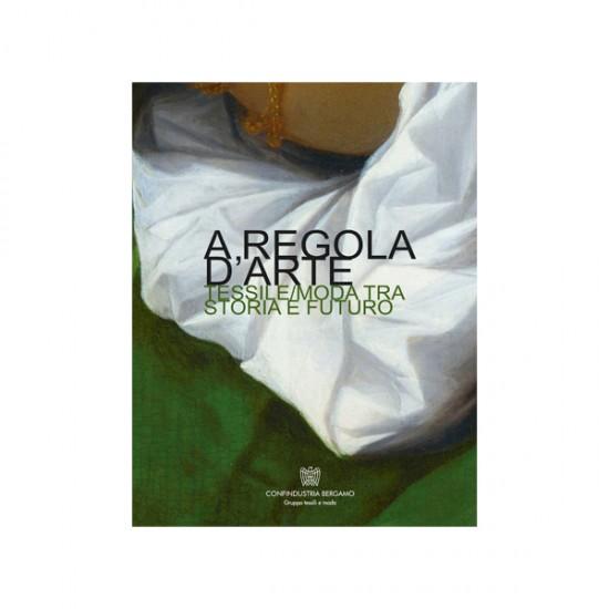 A REGOLA D'ARTE